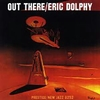 Eric Dolphy - Out There (New Jazz, 1960)