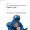 ロイター「Sesame Street goes global to teach kids about money」(2017年11月14日)