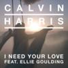 Calvin Harris - I Need Your Love ft. Ellie Goulding 歌詞和訳