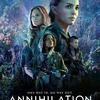 映画【アナイアレイション -全滅領域-】ネタバレ感想『Netflix』