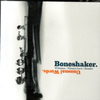 Boneshaker - Unusual Words