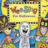 【ハロウィーン・英語の歌のCD】Wee Sing for Halloween ハロウィーンに使える歌50曲。初心者でも、中学生以上でも歌える歌がある。