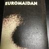 写真集『EUROMAIDAN』/Vladislav Krasnoshek and Sergiy Lebedynskyy