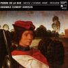 『Pierre de la Rue: Messe L'homme armé - Requiem』 Ensemble Clément Janequin