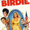 『バイ・バイ・バーディー(1963)』Bye Bye Birdie