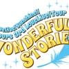 WONDERFUL STORIES:「私たち」の輝きはそこに