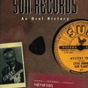 FOR THE RECORD: SUN RECORDS - An Oral History