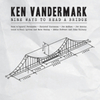 Ken Vandermark - Nine Ways To Read A Bridge