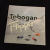 Toboganが凄くいい