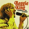 Looking For A Dream - Reg King