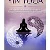 Yin yoga - 陰ヨガのレッスンを受けてみました