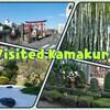 Visited Kamakura