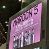 Maroon5 東京ドームLIVE!1夜限りのスーパーステージ