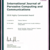 Int. J. Pervasive Computing and Communications 2018 Highly Commended Award