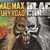 世紀末の神話再び――『マッドマックス 怒りのデス・ロード ブラック&クロームエディション』感想
