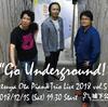 "Tetsuya Ota Piano Trio Live 2018 vol.5 ""Go Underground!"""