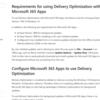 Microsoft 365 Apps 配信の最適化がリリースされていたようです
