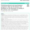 プライマリケアの相談において身体症状と精神症状はどちらが優先されているのか、不安症状の議論を活発にするものや妨げになるものは何か?