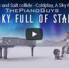 絶景ミュージックビデオ ア-スカイ-フル-オブ-スターズbyピアノガイズ