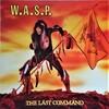 この人の、この1枚 『ワスプ(W.A.S.P)/The Last Command』