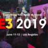 E3 2019で自分が気になったタイトルやらについて