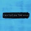 """エド・シーランの""""Castle on the Hill""""を和訳してみた。"""