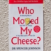 Who Moved My Cheese? / DR SPENCER JOHNSON