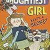 The naughtiest girl keep a secret