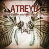 Atreyu 「Suicide Notes & Butterfly Kisses」