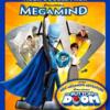 【ドリームワークス作品】「メガマインド」の主人公は悪役!?悪役もヒーローになれるんです!