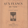 :ALBERT SAMAIN『AUX FLANCS DU VASE』(アルベール・サマン『壺絵集』)