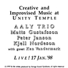 AALY Trio & Ken Vandermark - Live at the Unity Temple - 17 January 1998 - Sets 1 and 2