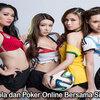 Bermain Judi Bola dan Poker Online Bersama Situs Terpercaya