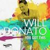 《音楽の楽しい連鎖(Fun-CoNNeX)》こんなシングル・リリースも聴いてみたよ!^^〈Groove Jazz Music Top 30(2020年1月13日)で第1位!〉〔ウィル・ドナート(Will Donato)/You Got This〕