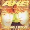 AXS SINGLE TRACKS / access (2002 FLAC)