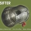Halvorson - Knuffke - Wilson / SIFTER