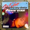 この1曲 YOU'RE MY ONLY SHININ' STAR / 中山美穂、角松敏生