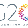 G20財務大臣・中央銀行総裁会議がアルゼンチンのブエノスアイレスで開催!延期された仮想通貨の規制に向けて注目が集まる!7月21日~