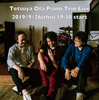 "Tetsuya Ota Piano Trio Live 2019 vol.3 ""Player's Choice"""