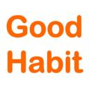 ~良い習慣が幸せを呼ぶ。~ Good Habit
