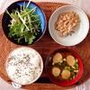 水菜サラダ、小粒納豆。