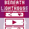 <<beneath the lighthouse>>なんかフレンドパークのアレみたいwww