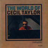 Cecil Taylor: The World Of Cecil Taylor(1960) 現代音楽的といっても