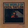 Cecil Taylor: The World Of Cecil Taylor(1960) 現代音楽的といっても