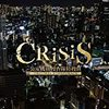 CRISIS【第7話】いよいよ平成維新軍との戦い!平成維新軍の狙いとは…!?