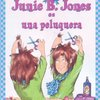 Junie B.Jones is a Beauty Shop Guy