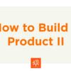 プロダクトを作る方法 II (Startup School 2017 #06, Aaron Levie)