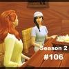 【Sims4】#106 誤解されたくない事実【Season 2】