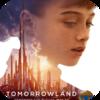 「トゥモローランド (2015)」幼女ターミネーター大活躍スチームパンクで終盤までは良かったのだが‥