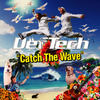 "【341枚目】""Catch The Wave""(Def Tech)"